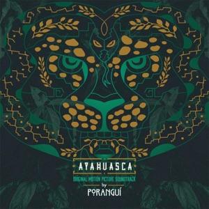 Ayahuasca (Original Motion Picture Soundtrack)