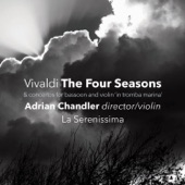 "Adrian Chandler - The Four Seasons, Concerto No. 4 in F Minor, RV 297 ""Winter"": I. Allegro non molto"
