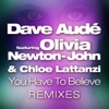 You Have to Believe feat Olivia Newton John Chloe Lattanzi