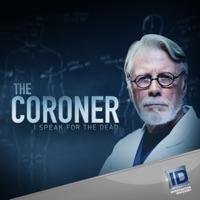 Télécharger The Coroner: I Speak for the Dead, Season 1 Episode 8