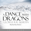 George R.R. Martin - A Dance with Dragons: Book 5 of A Song of Ice and Fire (Unabridged) artwork