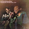 Together For the First Time...Live, B.B. King & Bobby Bland