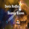 Heaven Knows (feat. Tash & Pitbull) - EP, Davis Redfield