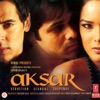 Aksar Original Motion Picture Soundtrack