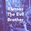 The Holy - Ramses the Evil Brother artwork