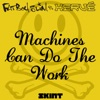 Machines Can Do the Work - Single, Fatboy Slim & Hervé