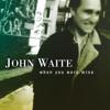 John Waite - When You Were Mine artwork