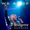 We Arise - Single - Bridgette Hammers