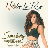Somebody (feat. Jencarlos Canela & Kevin Roldan) [Reggaeton Remix] [Spanglish Version] - Single
