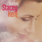 Stacey Kent - There Will Never Be Another You