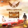 Maahi Veh Maahi (feat. Preet Brar & Sudesh Kumari) - Moneyspinner