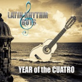 Latin Rhythm Boys - Year Of the Cuatro (feat. Johnny Polanco, Artie Webb & Ricky Castillo) feat. Johnny Polanco,Artie Webb,Ricky Castillo