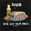 Kap G - José Got Dem Tacos (feat. Jeezy)