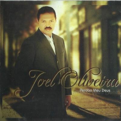 Perdão Meu Deus - Joel Oliveira