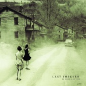 Last Forever - Pay Day at Coal Creek