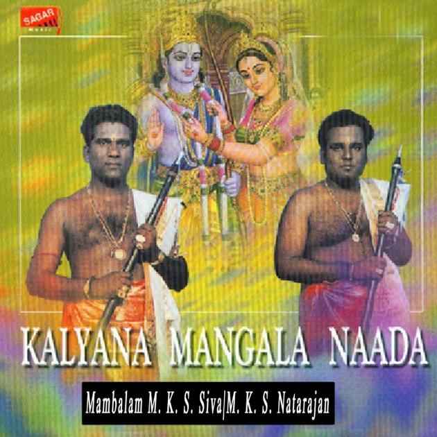 Kalyana mangala naada by mambalam m. K. S. Siva & m. K. S. Natarajan.