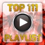 Top 111 Playlist
