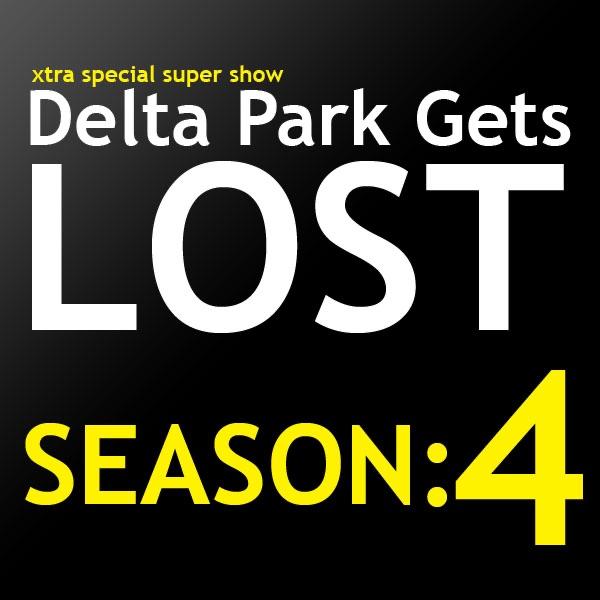 Delta Park Gets Lost Podcast | Season: 4