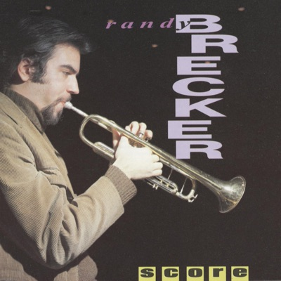 Score - Randy Brecker