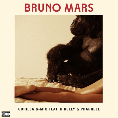 Bruno Mars - Gorilla (feat. R Kelly & Pharrell) [G-Mix] - Single