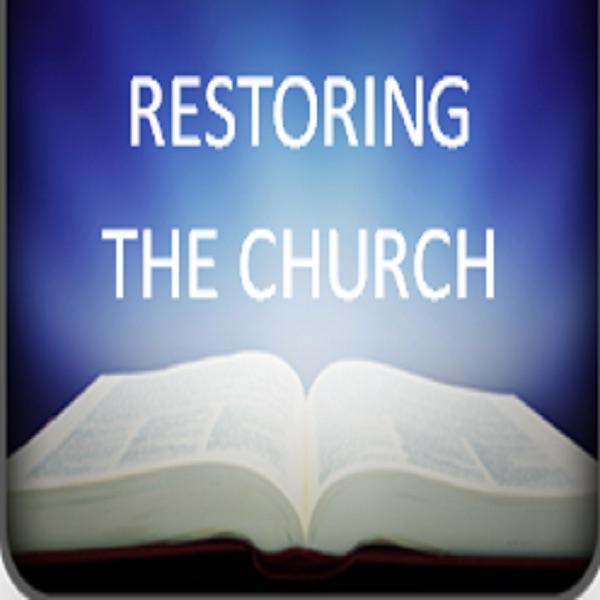 Restoring the Church