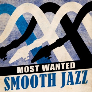 Most Wanted Smooth Jazz