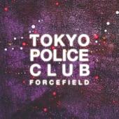 Tokyo Police Club - Toy Guns