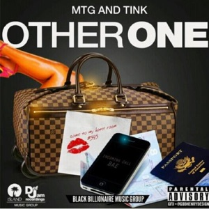 M.T.G. & Tink - Other One