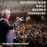 An Evening with Ravi Zacharias, Dennis Prager, Jeff Foxworthy: The Death of Truth and the Decline of Culture (feat. Foxworthy) - Ravi Zacharias & Dennis Prager