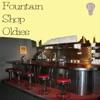 Fountain Shop Oldies 10