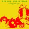 Reggae Christmas Songs We Love