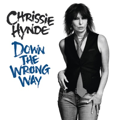 Down the Wrong Way - Single - Chrissie Hynde