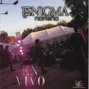 Enigma Norteño- En Vivo Mp3 Download