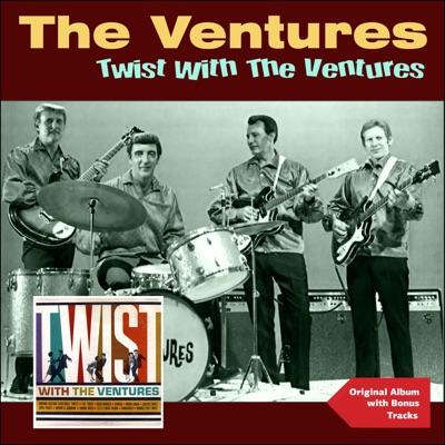 Twist With the Ventures (Original Album Plus Bonus Tracks) - The Ventures