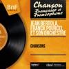 Chansons (Mono version), Jean Bertola & Franck Pourcel and His Orchestra