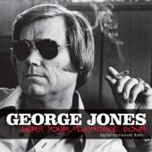 George Jones - Burn Your Playhouse Down
