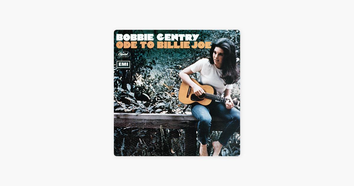 Ode To Billie Joe By Bobbie Gentry On Apple Music