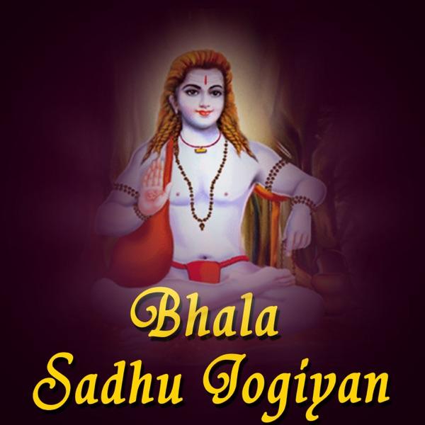 Bhala Sadhu Jogiyan by Sher Singh