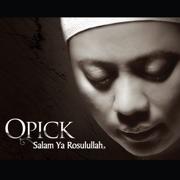 Salam Ya Rosulullah - Opick - Opick