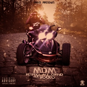 Respect My Grind (feat. Rocko) - Single Mp3 Download