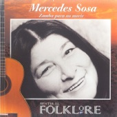 Mercedes Sosa - Zamba de Lozano