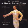 David Howard - David Howard Presents a Great Ballet Class With Pianist Joe Cross  artwork