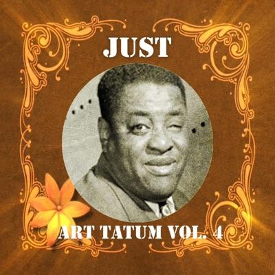 Just Art Tatum, Vol. 4 - Art Tatum