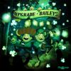 Upgrade - Baileys artwork