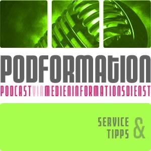 podformation 'Service & Tipps' - podcast via medien-informationsdienst