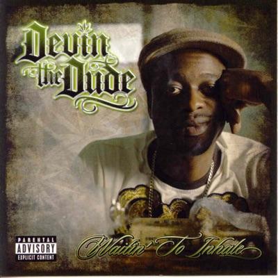 Waitin' to Inhale - Devin The Dude