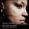 Get My Money (feat. B.G., Gorilla Zoe, Yung La, T.C. & Bun B) - Single, Lady Dolla