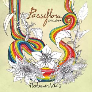 Passiflora - Passiflora en Vivo: Noches en Vela