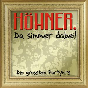 Höhner - Da simmer dabei... Die größten Partyhits! (Gold Edition)
