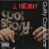 J. Holiday - Guilty Conscience Album
